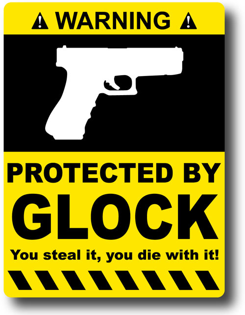 Protected By Glock Sign Related Keywords Suggestions Protected